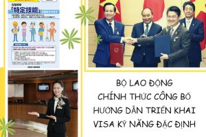 Bộ Lao Động chính thức công bố hướng dẫn triển khai Visa kỹ năng đặc định