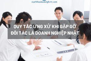Quy tắc ứng xử khi hẹn gặp đối tác Doanh nghiệp Nhật Bản